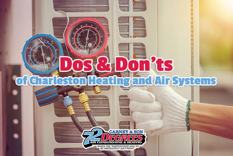 Dos and Don'ts of Charleston Heating and Air Systems